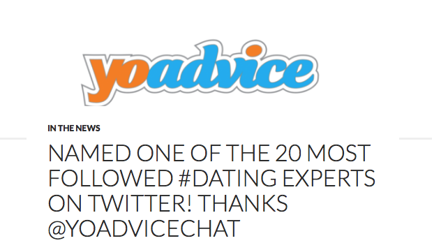 Named One Of The 20 Most Followed #Dating Experts on Twitter! Thanks @YoAdviceChat