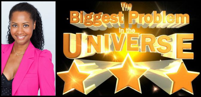 The #Dating Advice Girl on The Biggest Problem In The Universe Podcast